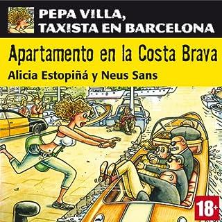 Apartamento en la Costa Brava: Pepa Villa, taxista en Barcelona [Apartment in the Costa Brava] cover art