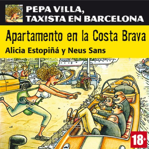 Apartamento en la Costa Brava: Pepa Villa, taxista en Barcelona [Apartment in the Costa Brava] audiobook cover art