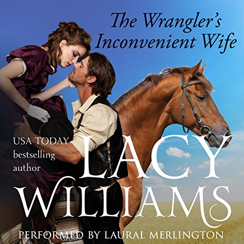 The Wrangler's Inconvenient Wife audiobook cover art