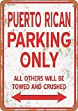 DKISEE Vintage Style Metal Sign Puerto Rican Parking Only - Quote Metal Signs Vintage Man Cave Garage Sign Bar Sign Vintage Chic Style Decorative Old Home Decor 8x12 Inch