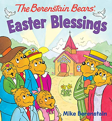 B7a Book Free Download The Berenstain Bears Easter Blessings By Mike Berenstain Ioywmil