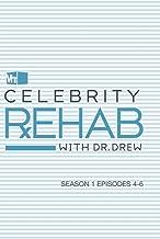 Celebrity Rehab with Dr. Drew, Season 1 Episodes 4-6