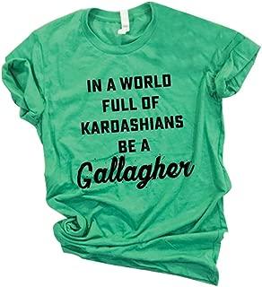 in A World Full of Kardashians Be A Gallagher Irish St. Patrick's Day Shirt Women Short Sleeve Tee
