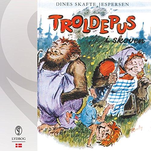 Troldepus i skoven audiobook cover art