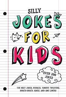 Jokes for Kids: The Best Jokes, Riddles, Tongue Twisters, Knock-Knock jokes, and One liners for kids: Kids Joke books ages...
