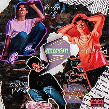 Choppah (feat. Ryan Lee, Carlos Perez & Sethaniel)