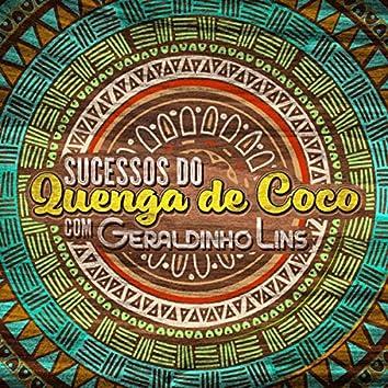 Sucessos do Quenga de Coco Com Geraldinho Lins