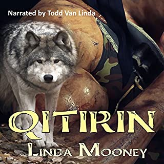Qitirin                   By:                                                                                                                                 Linda Mooney                               Narrated by:                                                                                                                                 Todd Van Linda                      Length: 3 hrs and 12 mins     5 ratings     Overall 2.2