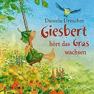 Giesbert hört das Gras wachsen Titelbild