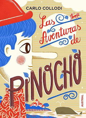 Las aventuras de Pinocho eBook: Collodi, Carlo, Colinas, Antonio ...