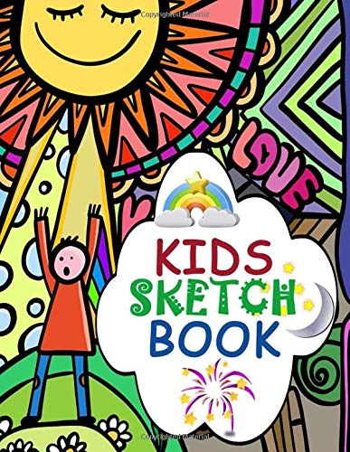 Kids Sketch Book: Sketchbook for Kids Large Blank Paper for Drawing Practice to Draw Workbook Sketching Journal Comic Cartoon Books for Girls Boys