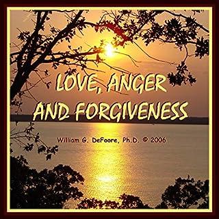 Love, Anger & Forgiveness cover art