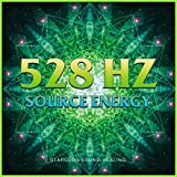 528Hz Source Energy (Pure Relaxation Sound)