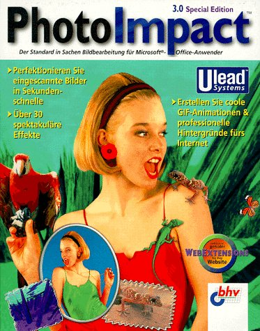 Ulead PhotoImpact 3.0 Special Edition. CD- ROM für Windows 95/98/ NT ab 3.51