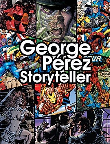 George Perez: Storyteller (English Edition)