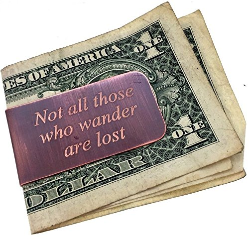Engraved & Antiqued Copper Money Clip - Not All Those Who Wander Are Lost- Husband gift, Boyfriend Gift