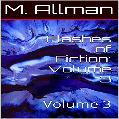 Flashes of Fiction: Volume 3 audiobook cover art