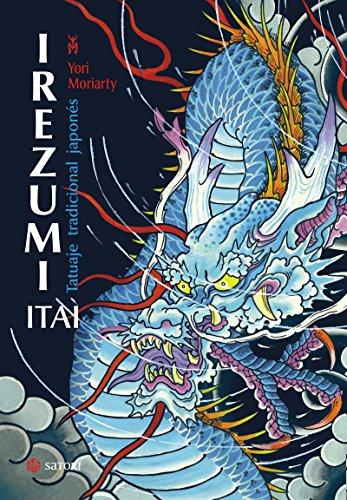 Irezumi Itai. Tatuaje tradicional japonés (ARTE)