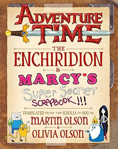 Adventure Time: The Enchiridion & Marcy's Super Secret...
