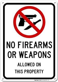 No Firearms Guns Or Weapons Allowed Sign, 10x7 Rust Free Aluminum, Weather/Fade Resistant, Easy Mounting, Indoor/Outdoor Use, Made in USA by SIGO SIGNS