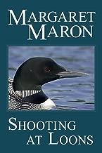 Shooting at Loons: a Deborah Knott mystery