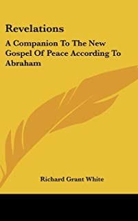 Revelations: A Companion to the New Gospel of Peace According to Abraham