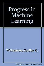 Progress in Machine Learning
