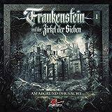 Frankenstein 01-Am Abgrund der Nacht