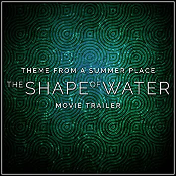 """Theme from a Summer Place (From the """"Shape of Water"""" Movie Trailer)"""