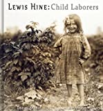 Lewis Hine: Child Laborers - 50 Photographic Reproductions (English Edition)