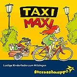 Taxi Maxi (Lustiges Kinderlied)