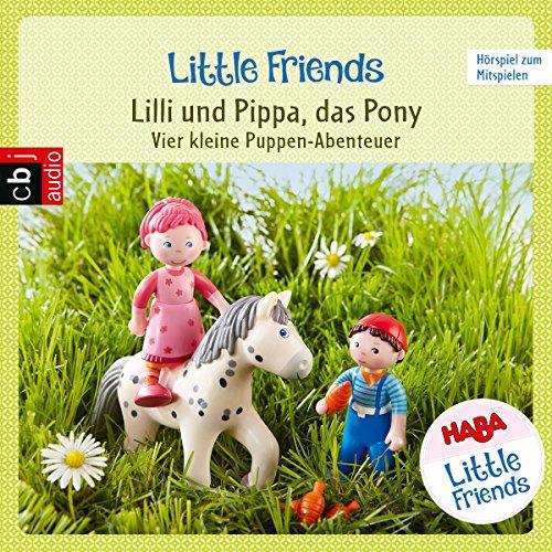 Lilli und Pippa, das Pony - Vier kleine Puppen-Abenteuer zum Hören und Mitspielen Titelbild