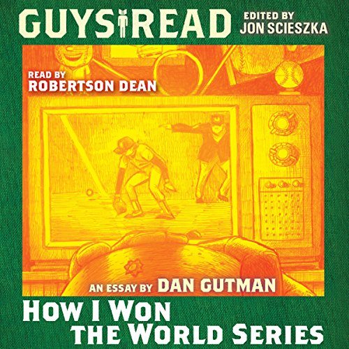 Guys Read: How I Won the World Series audiobook cover art
