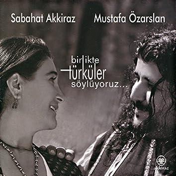 Birlikte Türküler Söylüyoruz