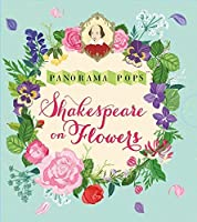 Shakespeare on Flowers: Panorama Pops by Unknown(2016-04-01)