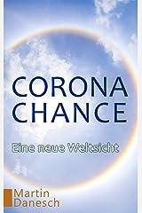 Corona-Chance: Eine neue Weltsicht Kindle Ausgabe