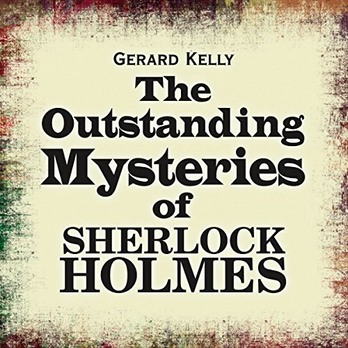 The Outstanding Mysteries of Sherlock Holmes  Audiolibri