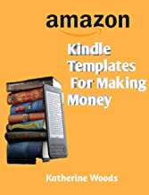 Kindle Templates For Making Money