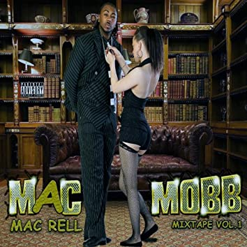 Mac Mobb Vol. 1