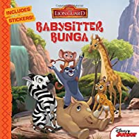 The Lion Guard Babysitter Bunga