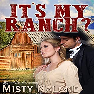 It's My Ranch? audiobook cover art