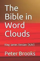 The Bible in Word Clouds: King James Version (KJV) Paperback