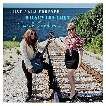 Just Swim Forever