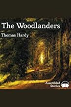 The Woodlanders Illustrated