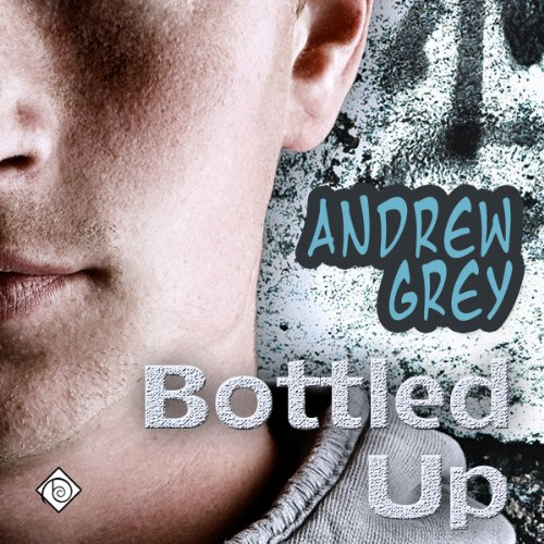 Bottled Up audiobook cover art