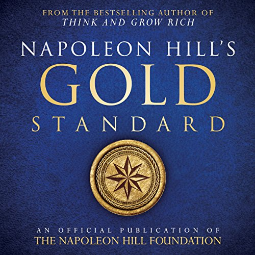 Napoleon Hill's Gold Standard audiobook cover art