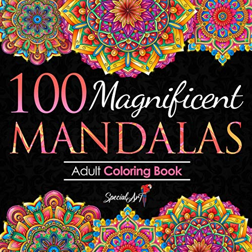 100 Magnificent Mandalas: An Adult Coloring Book with more than 100 Beautiful and Relaxing Mandalas for Stress Relief and Relaxation. (Volume 3) (Mandalas Coloring Books Collection)