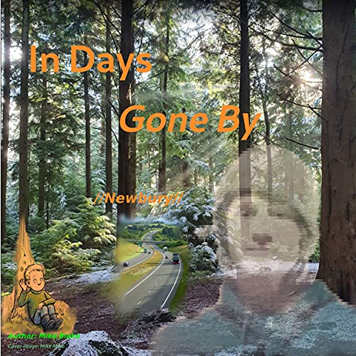 In Days Gone By: // Newbury // (NATURE Natural Book 3) (English Edition)