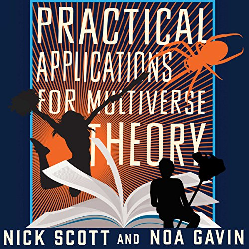 Practical Applications for Multiverse Theory audiobook cover art