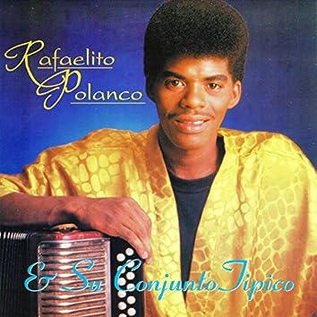Rafaelito Polanco & Su Conjunto Típico